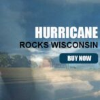 HURRICANE ROCKS WISCONSIN